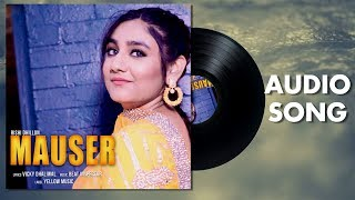 Mauser | Rishi Dhillon | Latest Punjabi Songs | Full Audio Song | Yellow Music