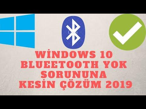 Windows 10 Bluetooth Yok Sorununa Kesin Çözüm 2019