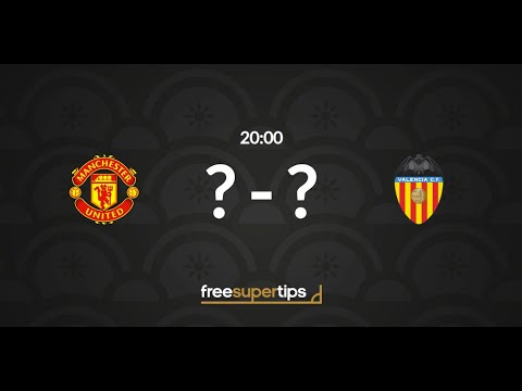 Manchester United vs Valencia Predictions, Betting Tips and Match Preview  Champions League