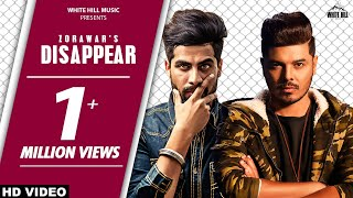 DISAPPEAR (Full Song) Zorawar | Singga | Cheetah | New Punjabi Song 2019 | White Hill Music