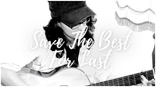 Save the best for last - Vanessa Williams - Cover [Miriam Spranger]