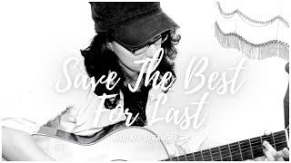Save the best for last - Vanessa Williams - Cover [Miriam Spranger]