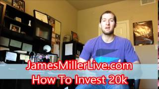 How To Invest 20k - For Those Serious About Their Financial Future!