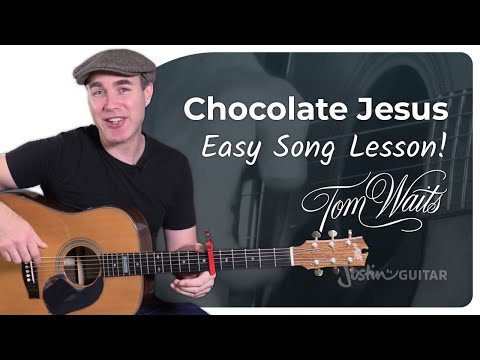Chocolate Jesus - Tom Waits - Easy Beginner Song Guitar Lesson Tutorial (BS-222)