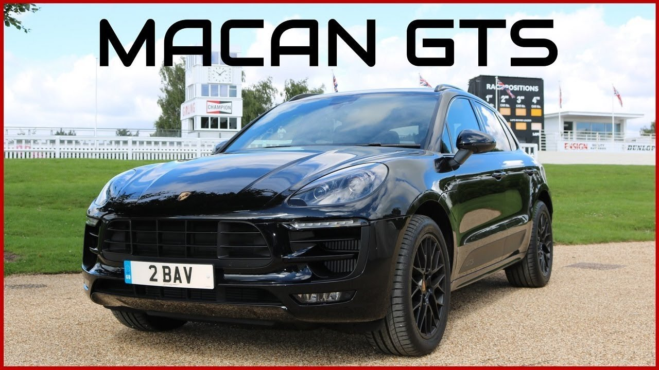 Just How Good And Affordable Is The Porsche Macan Gts Youtube