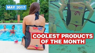 Coolest Products Of The Month | May 2017