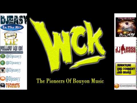 WCK [The Original Bouyon Pioneers] Bouyon Classic (Old School) mix {1988 - 2003} mix by djeasy