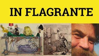 In Flagrante Delicto - Latin in English - ESL British English Pronunciation