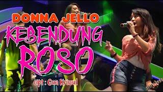 Donna Jello - Kebendung Roso