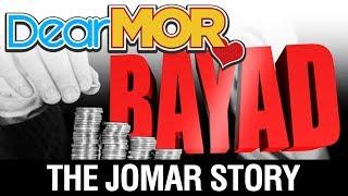 """Dear MOR: """"Bayad"""" The Jomar Story 08-25-17"""