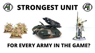 Strongest Units in Warhammer 40K - Best Units for Every Army Discussed