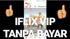 How to watch vip movies for free on iflix|| Two methods to