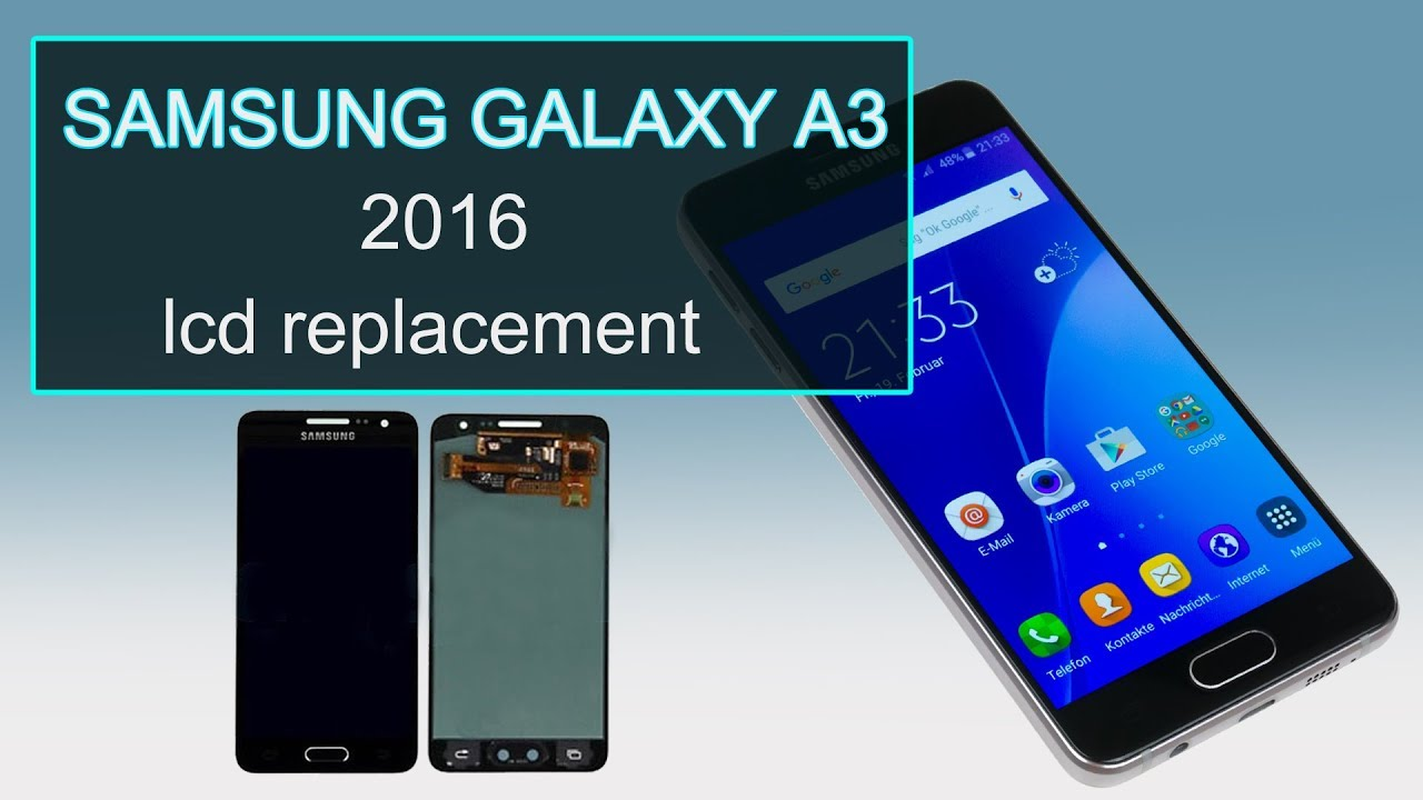 Samsung Galaxy A3 2016 Lcd Replacement