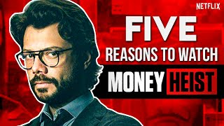 5 Reasons To Watch Money Heist | Professor Sergio Marquina, La Casa De Papel, Season 4,  | Netflix