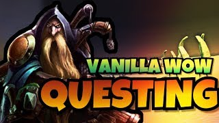Why It Was Great - Vanilla Questing | Classic WoW