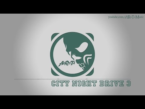 City Night Drive 3 by Håkan Eriksson - [Electro Music]