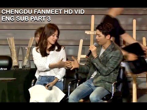 [ENG SUB] Song Joong Ki & Song Hye Kyo Fan Meeting in Chengdu Part 3 HD