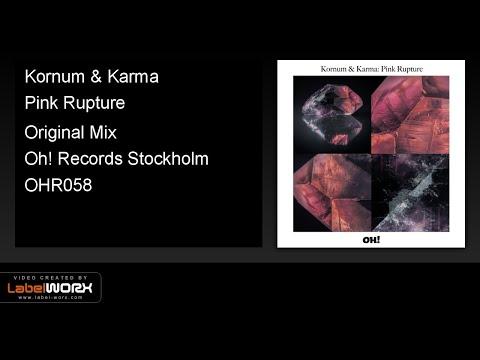 Kornum & Karma - Pink Rupture (Original Mix)