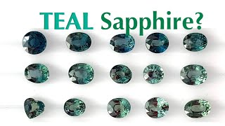 Teal Sapphire or Green or Blue Sapphire? Clarification and Understanding Color of Teal Sapphires