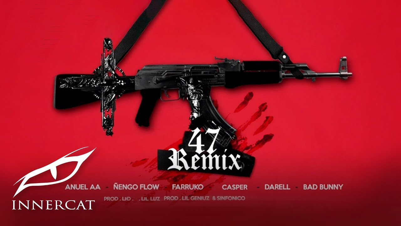 Anuel x Nengo Flow - 47 (Remix) ft. Bad Bunny, Darell,  Farruko, Sinfónico, Casper [Official Audio] #1