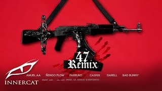 Download Anuel x Nengo Flow - 47 (Remix) ft. Bad Bunny, Darell,  Farruko, Sinfónico, Casper [Official Audio] Mp3 and Videos