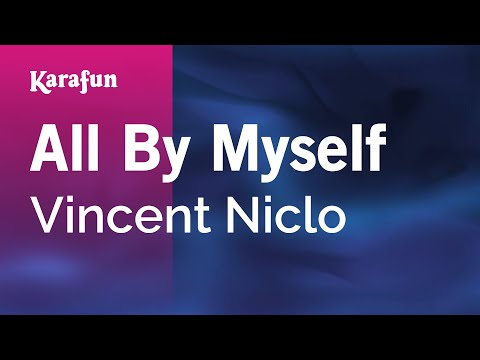 Karaoke All By Myself - Vincent Niclo *