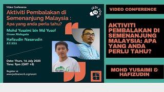 Aktiviti Pembalakan di Semenanjung Malaysia: Apa yang anda perlu tahu?