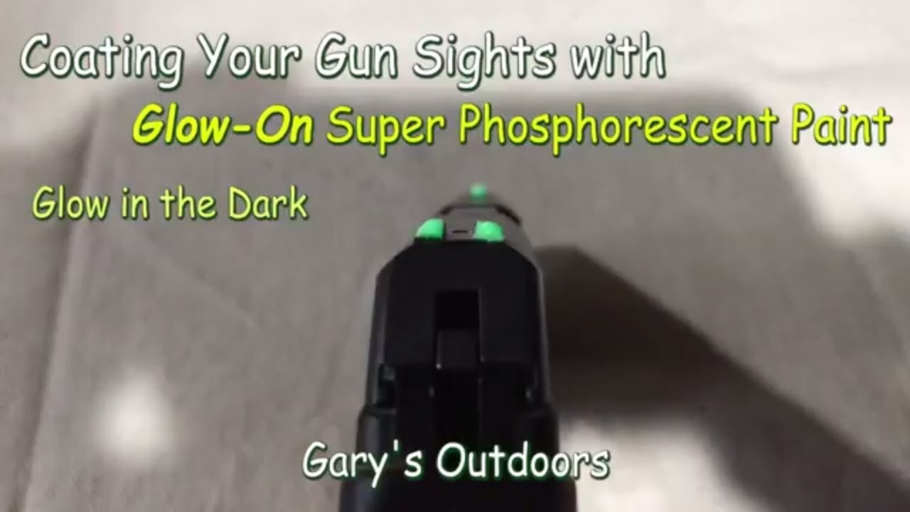 Glow On Super Phosphorescent Sight Paint Make Your Sights Glow In The Dark Ep 2018 11