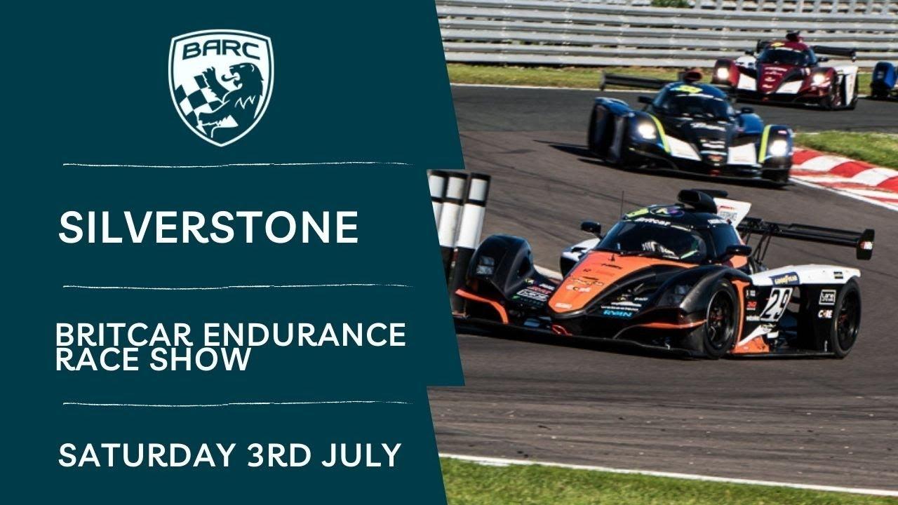 Download BARC LIVE   Britcar Endurance Race Show   Silverstone   July 3 2021
