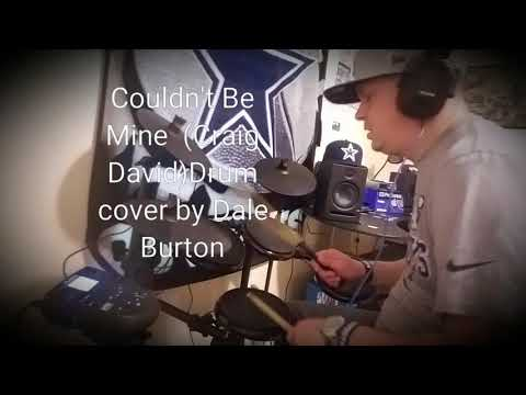 Couldn't Be Mine (Craig David)Drum Cover By Dale Burton