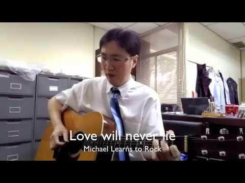 Love will never lie -Michael Learns To Rock (cover by What's up, Docs!)