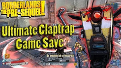 Borderlands The Pre-Sequel | My Lvl 70 Ultimate Claptrap Game Save