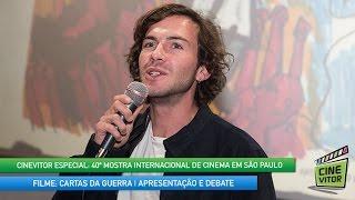 CINEVITOR - 40ª MOSTRA SP | Filme: CARTAS DA GUERRA, de Ivo Ferreira com Miguel Nunes