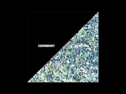 "Ceremony - ""Hysteria"""