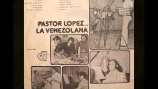 MUJER SUBLIME Pastor López y su combo canta Tonald Gutierrez 1976