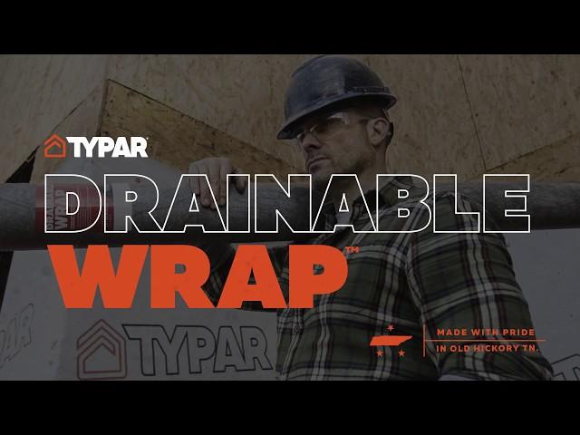 TYPAR® Drainable Wrap™ - Bulk Water Defense