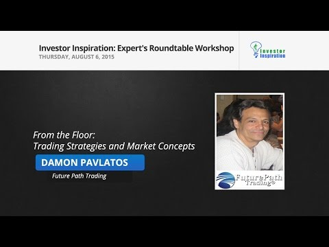 From the Floor: Trading Strategies and Market Concepts | Damon Pavlatos