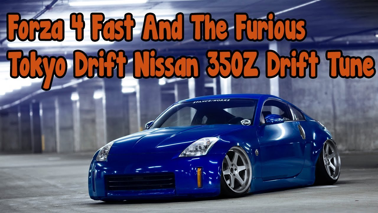 Forza Fast And The Furious Tokyo Drift Nissan Drift Tune