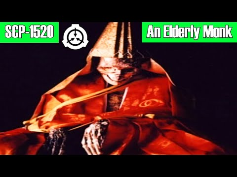SCP-1520 An Elderly Monk (Object Class: Safe)