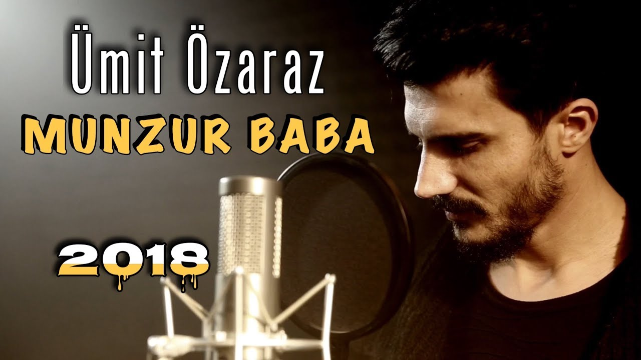 Ümit Özaraz - MUNZUR BABA 2018 (Official Video)