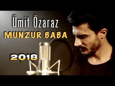 Ümit Özaraz - MUNZUR BABA 2018 (Official Video)