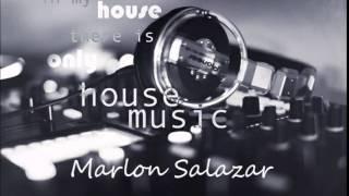 Marlon Salazar  - house brutal