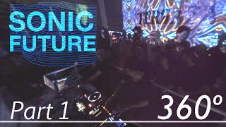 Sonic Future Live at Terrazza BC - 360 experience - PART [1/4]