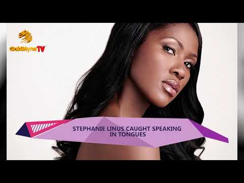 ACTRESS STEPHANIE LINUS CAUGHT SPEAKING IN TONGUES