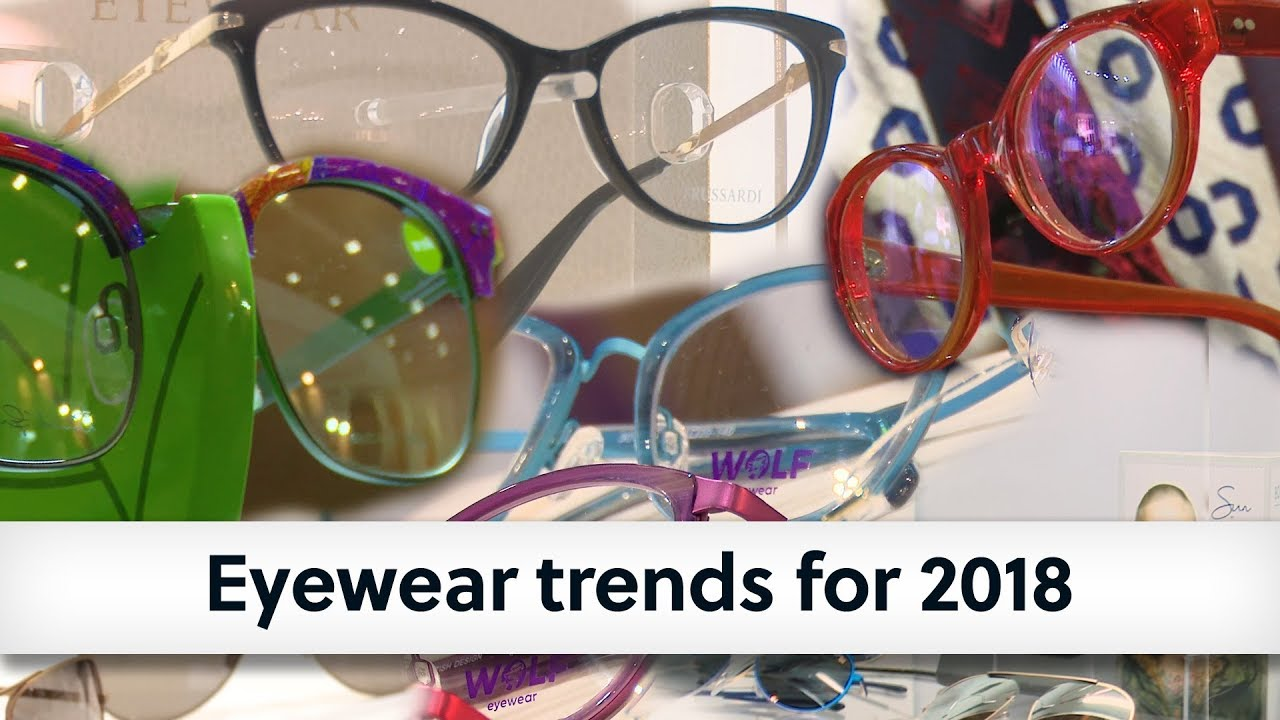 1602a3881263 Eyewear trends for 2018 - YouTube