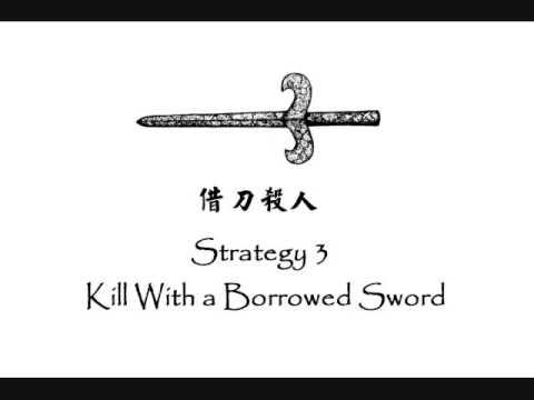 Strategy 3 Kill With a Borrowed Sword