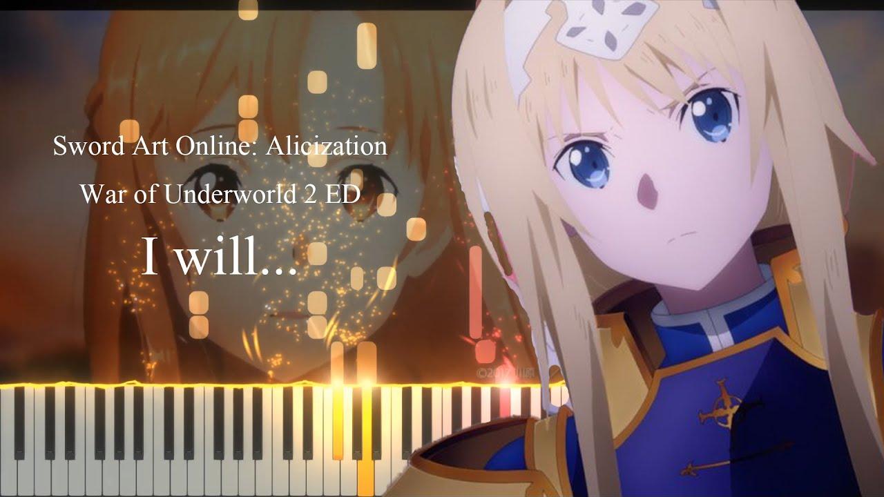 I will... - Sword Art Online: Alicization War of Underworld 2 ED [Piano tutorial + Sheet]
