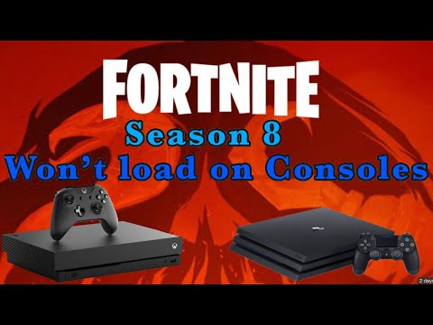 Fortnite Will Not Load On Xbox Or PS4, Season 8 How To Fix Fortnite Crashing