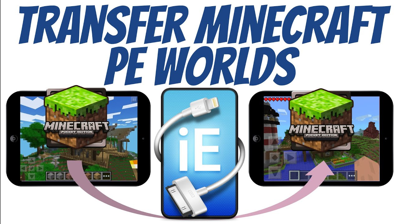 How to Transfer a Minecraft PE World to Another iPad