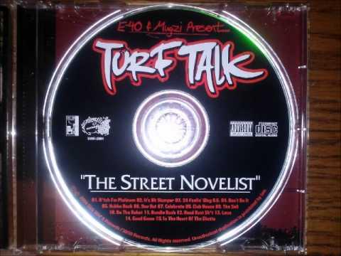Turf Talk ft E-40 • The Soil [MMIV]